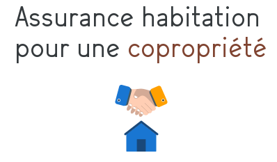 assurance habitation copropriete