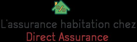 assurance habitation direct assurance