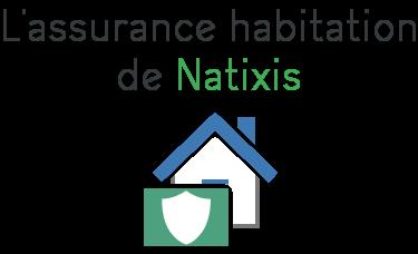 assurance habitation natixis