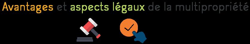 avantages aspect legal multipropriete