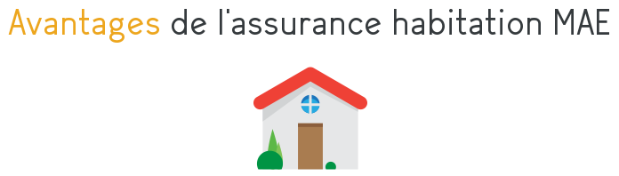 avantages assurance habitation mae