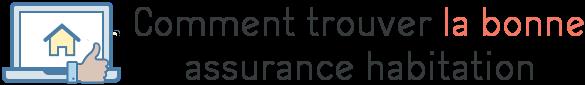 comparer assurance habitation