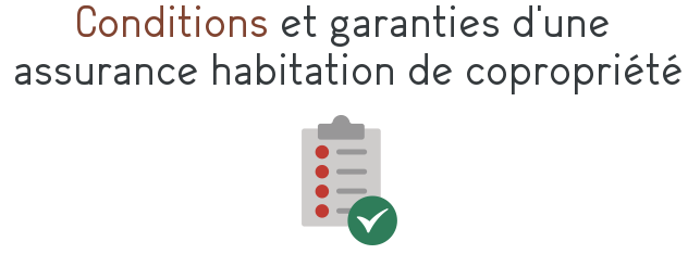 condition garantie assurance habitation copropriete