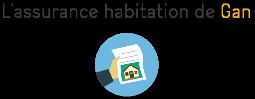 gan assurance habitation