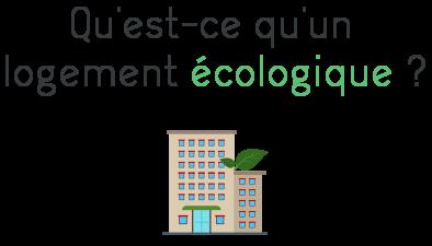 logement ecologique