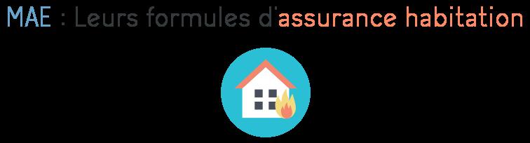 mae formules assurances habitation