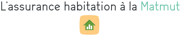matmut assurance habitation