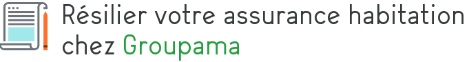 resiliation assurance habitation groupama