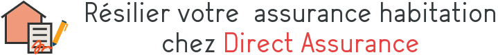 resiliation direct assurance habitation