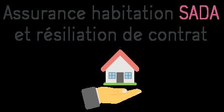 sada resiliation assurance habitation