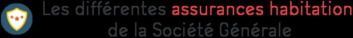 societe generale assurance habitation